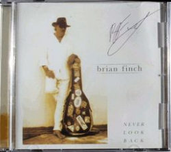 "CD von Brian Finch ""Never Look Back"""